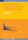 Handbook of Exact Solutions to the Nonlinear Schrödinger Equations Cover Image