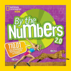 By the Numbers 2.0: 110.01 Cool Infographics Packed With Stats and Figures Cover Image