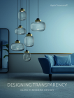 Designing Transparency: Glass in Modern Design Cover Image