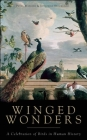 Winged Wonders: A Celebration of Birds in Human History Cover Image