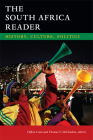 The South Africa Reader: History, Culture, Politics (World Readers) Cover Image