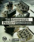 The Audiophile's Project Sourcebook: 120 High-Performance Audio Electronics Projects (Tab Electronics) Cover Image