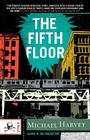 The Fifth Floor: A Michael Kelley Novel (Michael Kelly Series #2) Cover Image