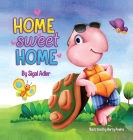 Home Sweet Home: Teach Your Kids About the Importance of Home (My Home is my castle) Cover Image