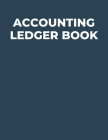 Accounting Ledger Book: Classic Accounting Ledger For Bookkeeping - Transaction Register Cash Book Cover Image