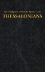 The First Epistle of Paul the Apostle to the THESSALONIANS (New Testament #13) Cover Image