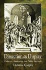 Dissection on Display: Cadavers, Anatomists and Public Spectacle Cover Image