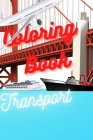 Coloring Book: Transport Cover Image