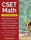 CSET Math Test Preparation: CSET Mathematics Test Prep & Practice Test Questions for All Subtests (CSET Math Subtest 1, Subtest 2, & Subtest 3) Cover Image