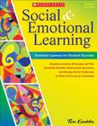 Social and Emotional Learning in Middle School: Essential Lessons for Student Success: Engaging Lessons, Strategies, and Tips That Help Students Develop Self-Awareness and Manage Social Challenges So They Can Navigate Middle School and Focus on Academics Cover Image