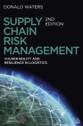 Supply Chain Risk Management: Vulnerability and Resilience in Logistics Cover Image