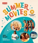 Summer Movies: 30 Sun-Drenched Classics (Turner Classic Movies) Cover Image