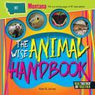 The Wise Animal Handbook Montana Cover Image
