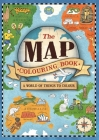 The Map Colouring Book: A World of Things to Colour Cover Image