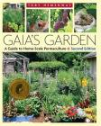 Gaia's Garden: A Guide to Home-Scale Permaculture, 2nd Edition Cover Image