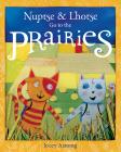 Nuptse and Lhotse Go to the Prairies Cover Image