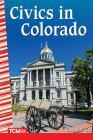 Civics in Colorado (Primary Source Readers) Cover Image