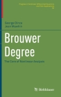 Brouwer Degree: The Core of Nonlinear Analysis (Progress in Nonlinear Differential Equations and Their Appli #95) Cover Image