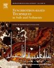 Synchrotron-Based Techniques in Soils and Sediments, 34 (Developments in Soil Science #34) Cover Image