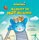 Albert Is Not Scared: Direction Words (Mouse Math) Cover Image