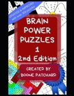 Brain Power Puzzles 1: An Activity Book of Word Searches, Sudoku, Math Puzzles, Anagrams, Scrambled Words, Crosswords, Cryptograms, and More Cover Image