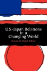 U.S.-Japan Relations in a Changing World Cover Image