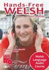 Hands-Free Welsh: Welsh Language Audio Course Cover Image