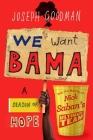 We Want Bama: A Season of Hope and the Making of Nick Saban's