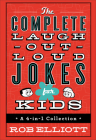 The Complete Laugh-Out-Loud Jokes for Kids: A 4-In-1 Collection Cover Image