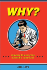 Why?: Answers to Everyday Scientific Questions Cover Image