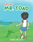 Saving Mr. Toad Cover Image