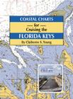 Coastal Charts for Cruising the Florida Keys Cover Image