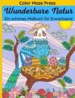 Wunderbare Natur - Ein schönes Malbuch für Erwachsene: 65 einzigartige Bilder von wilden Tieren, Haustieren, Vögeln, Fischen, Reptilien und Insekten i Cover Image