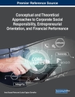 Conceptual and Theoretical Approaches to Corporate Social Responsibility, Entrepreneurial Orientation, and Financial Performance Cover Image