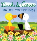 Duck & Goose, How Are You Feeling? Cover Image