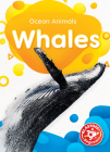 Whales (Ocean Animals) Cover Image