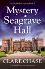 Mystery at Seagrave Hall: A totally addictive cozy mystery novel Cover Image