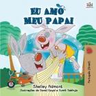 I Love My Dad - Portuguese (Brazilian) edition (Portuguese Bedtime Collection) Cover Image