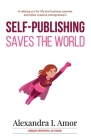 Self-Publishing Saves the World Cover Image