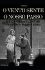 O Vento Sente O Nosso Passo: Teatro Cover Image