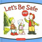 Let's Be Safe Cover Image