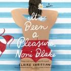 It's Been a Pleasure, Noni Blake Lib/E Cover Image