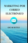 Marketing Por Correo Electrónico: Email Marketing Cover Image