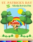 St Patrick's Day Activity Book for Kids Cover Image