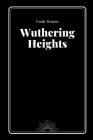 Wuthering Heights by Emily Bronte Cover Image