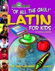 Of All the Gaul! Latin for Kids (Paperback) (Little Linguists) Cover Image