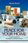 Peace for Your Home: A Quick Guide to Emergency Preparedness Cover Image