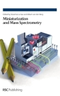 Miniaturization and Mass Spectrometry Cover Image