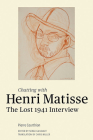 Chatting with Henri Matisse: The Lost 1941 Interview Cover Image
