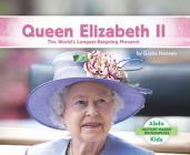 Queen Elizabeth II: The World's Longest-Reigning Monarch Cover Image